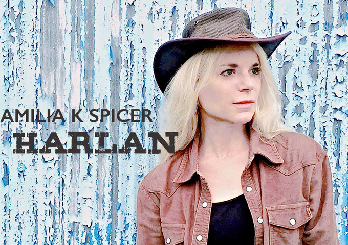 """Amilia K Spicer Releases New Single And Music Video """"Harlan"""""""