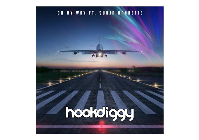 "Hookdiggy: ""On My Way"" ft. Sunja Dannette – full feel-good potential"