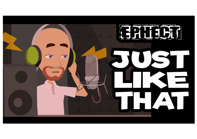 """Ephect: """"Just Like That"""" – focused on making an impression"""