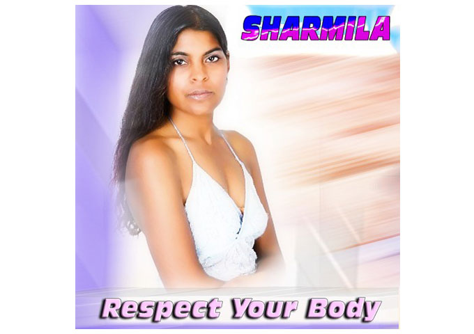 Sharmila releases new single 'Respect Your Body'