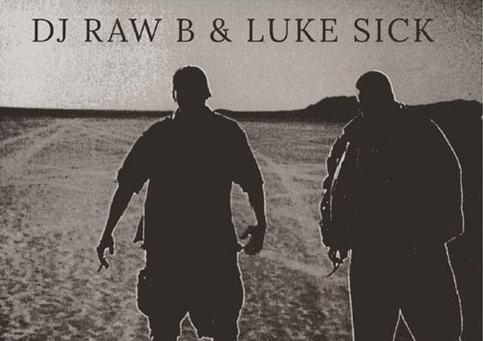 "DJ Raw B & Luke Sick: ""Head Chucka"" – a panoply of mic and beat making skills"