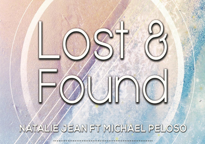 """Michael Peloso and Natalie Jean: """"Lost & Found"""" – absolutely compelling!"""