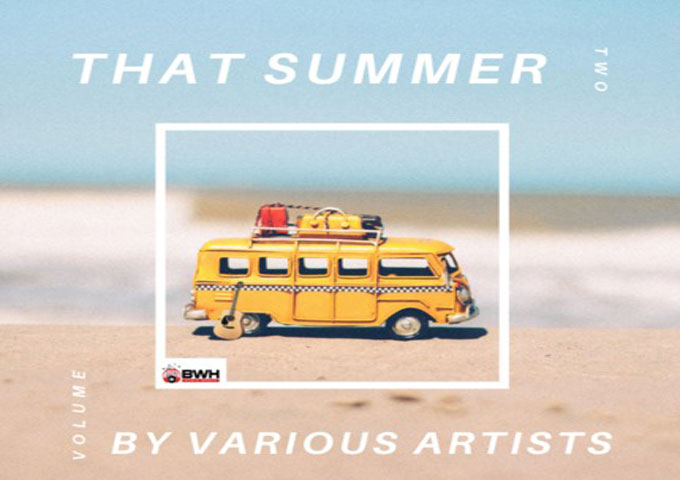BWH Music Group Presents That Summer, Vol. Two, By Various Artists