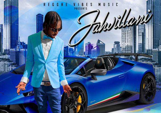 """New Jahvillani single """"Bad Clarks and Blue Jeans"""" chronicles the life of the dancehall star, available now!"""