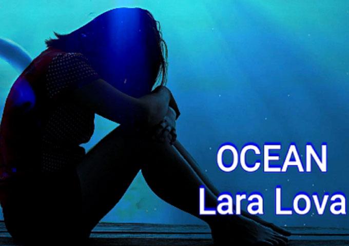 """Ocean"" – The New Video by Lara Lova"