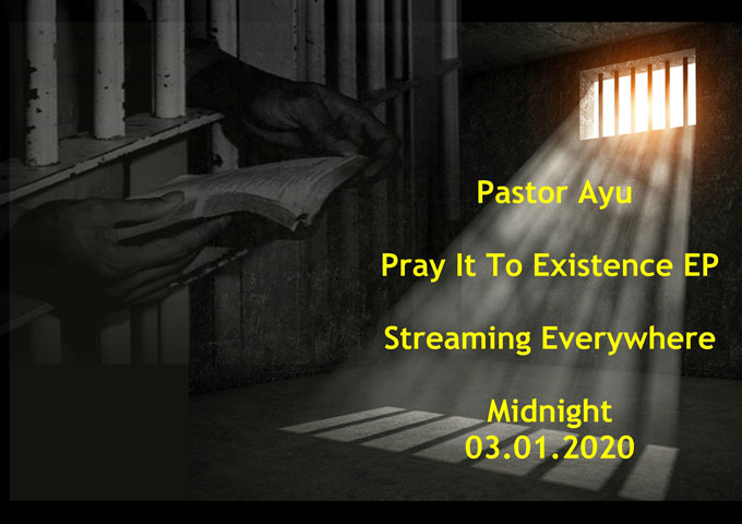 """Pastor Ayu – """"Pray It To Existence"""" transparently displays his struggles and how the Gospel carries him through"""