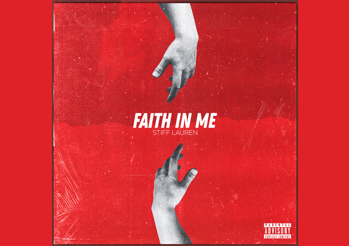 "Stiff Lauren – ""Faith In Me"" demands the spotlight!"