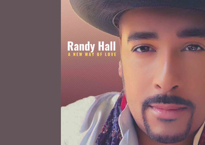 """Soul Singer Randy Hall Drops New Solo Single """"A New Way of Love"""" Following Vault Hit with Late Jazz Legend Miles Davis"""