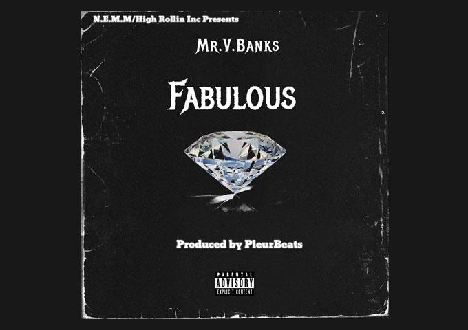 "Mr.V.Banks – ""Fabulous"" – a return to the genre's fundamentals"