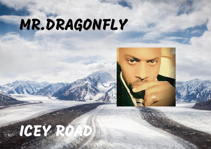 """Mr.Dragonfly – """"Icey Road"""" – an ability to craft genre-bending and eclectic music"""