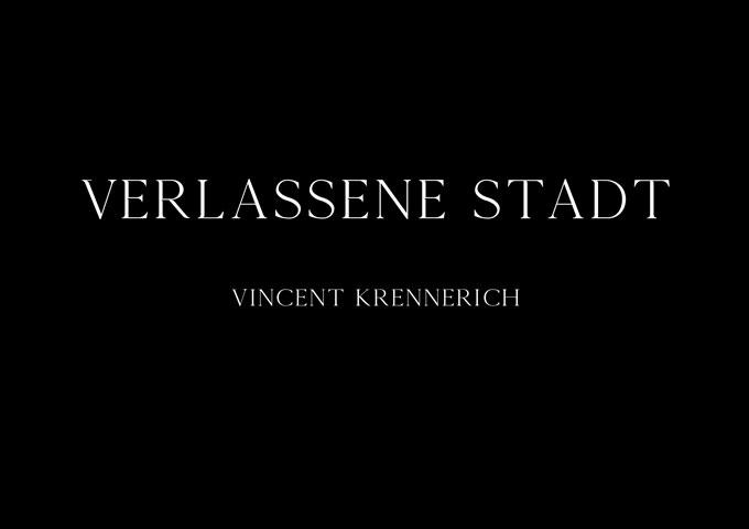 """Vincent Krennerich – """"Verlassene Stadt"""" – plenty of delicate aural color"""