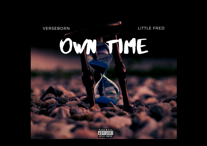 """VerseBorn and Little Fred (fka Wreck The Rebel) – """"Own Time"""" is structurally inventive, lyrically deft, passionate and uplifting"""