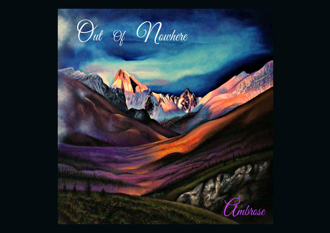 """Ambrose – """"Out of Nowhere"""" – reflects an artist who wants to reveal to the world her true talent"""
