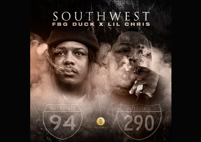 "Lil Chris and FBG Duck – ""SOUTHWEST"" exceeds all expectations"