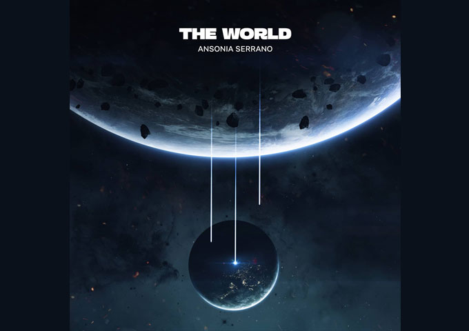 "Ansonia Serrano – ""The World"" Prod. By Freedolo – conjures up visions of a powerhouse balladeer"