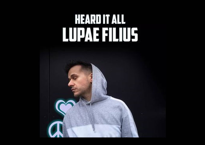 """Lupae Filius – """"Heard It All"""" – a remarkable capacity for intriguing, melodic songwriting"""
