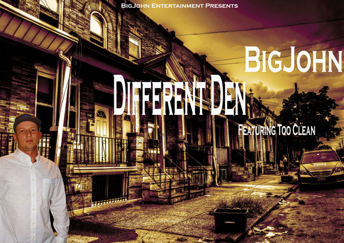BigJohn – 'Different Den' Ft. Too Clean – an immediately gripping sound