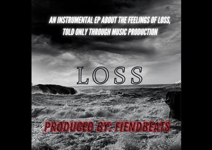 "FiendBeats – ""Loss"" – a producer supremely confident of holding a listener's attention"