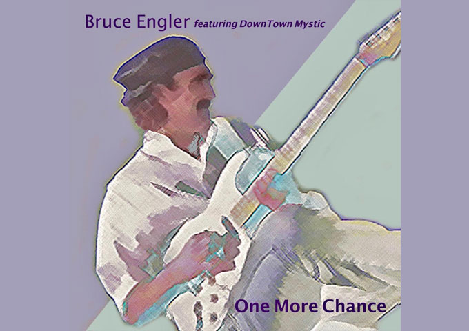 """Bruce Engler – """"One More Chance"""" shines on all levels!"""