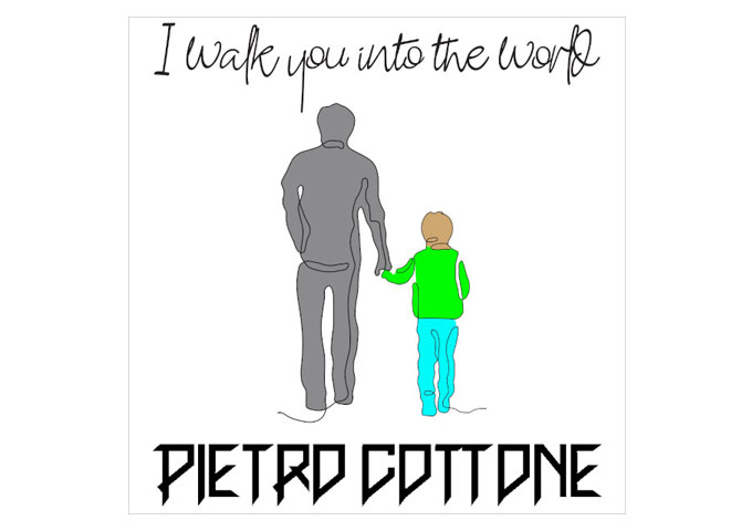 """Pietro Cottone – """"I Walk You Into The World"""" – skill and passion reigns across this track"""