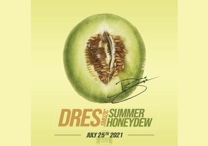"""Dres Smuzic – """"Summer Honeydew"""" has the ambitious confidence of a well-established artist!"""