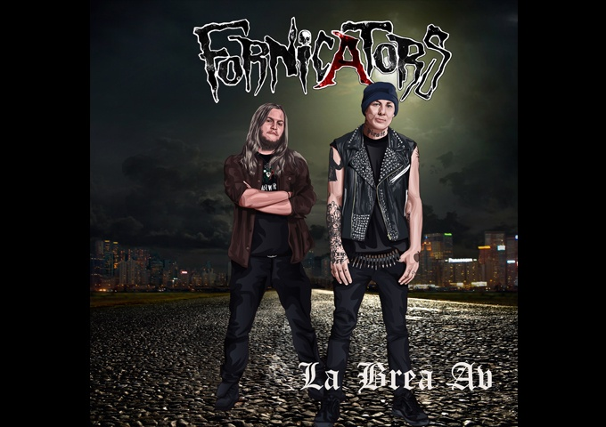 """Fornicators – """"La Brea Avenue"""" is extremely well polished, catchy, groovy, punky, and melodic!"""