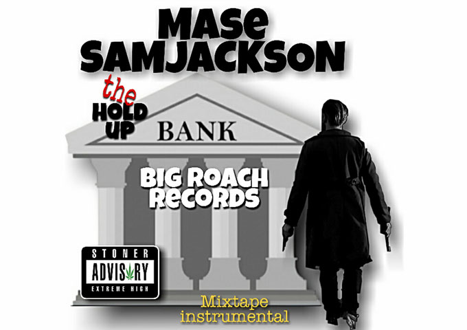 "MASE SAM JACKSON – ""The Hold Up…"" – an understated, yet stunning musical set!"