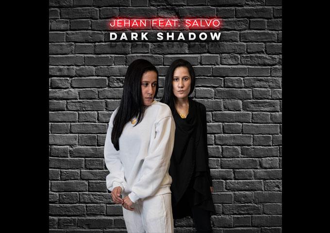 "Jehan – ""Dark Shadow"" feat. Salvo is available on digital platforms worldwide"