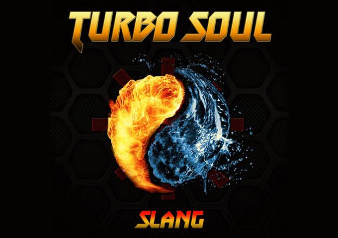 "Slang – ""Turbo Soul"" – a passionate, adventurous and imaginative album"