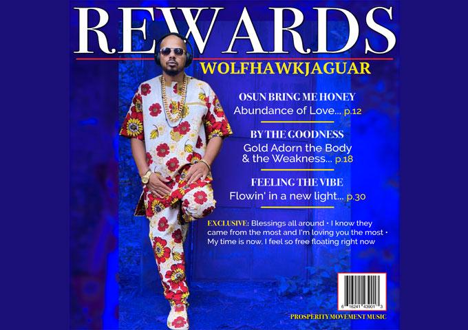 "WolfHawkJaguar – ""Rewards"" – echoing our innermost sentiments"