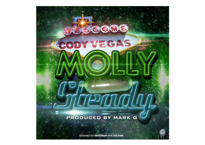 """Rising Star CODY VEGAS New Track """"MOLLY STEADY"""" Ready For Download!"""