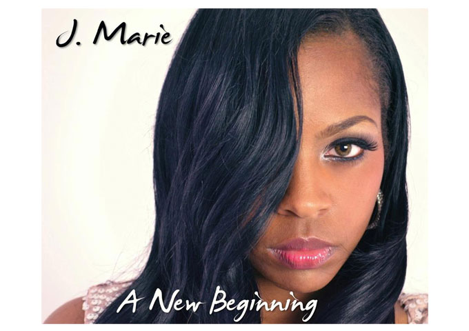 """J Marie: """"A New Beginning"""" Masterfully Put Together and Immaculately Crafted"""