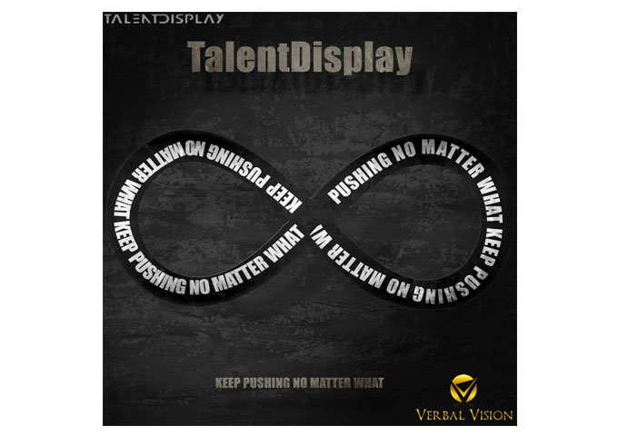 "TalentDisplay: ""Keep Pushing No Matter What"" Energy and Gritty Ambiance"