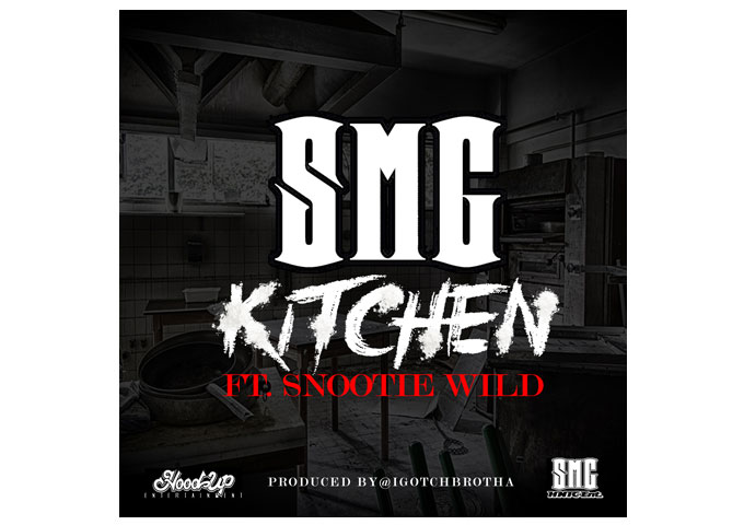 "SMG: ""KITCHEN"" Featuring Snootie Wild is Hotter Than Hell!"