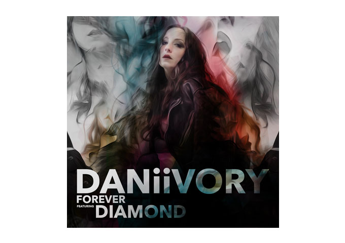 """DANiiVORY: """"Forever"""" featuring DIAMOND is warm and captivating"""