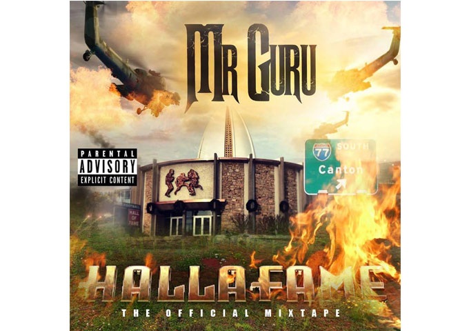 """Mr. Rap Guru: """"HALLAFAME"""" – is one of the most original and innovative hip hop mixtapes released in a minute"""