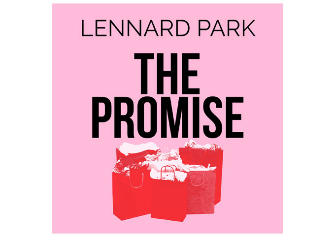 Lennard Park: 'The Promise' can be taken as a statement of purpose