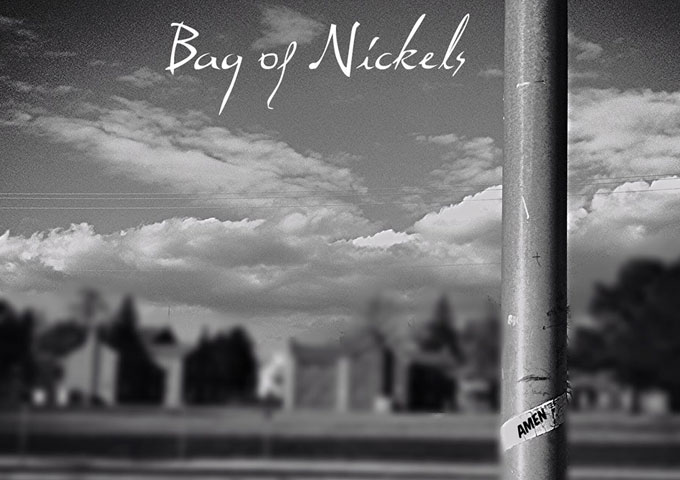 """Bag of Nickels: """"Amen"""" – a kaleidoscope of tightly wound riffs, hypnotic vocals and booming beats"""