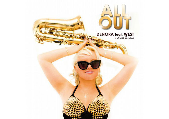 """DENORA: """"All Out"""" ft. West – comes up in full force!"""