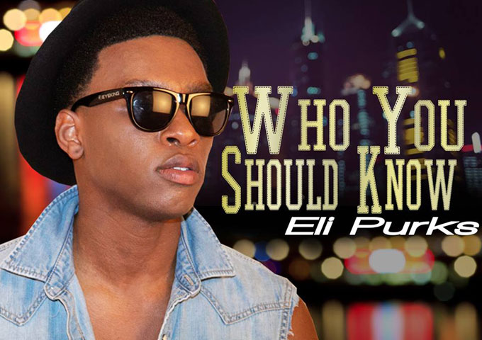 "Eli Purks ""Who You Should Know"" virtually flawless and absolutely ecstatic!"
