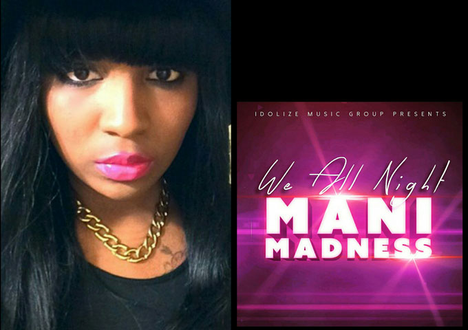 """Mani Madness: """"We all Night"""" – a beacon of light in a genre dominated by the same pointless male stereotypes"""
