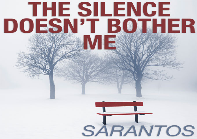 "Sarantos: ""The Silence Doesn't Bother Me"" condenses a thunder storm into musical form"