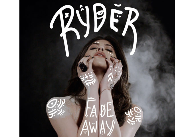 """Ryder: """"Fade Away"""" will immediately remind you of current and recent pop giants"""