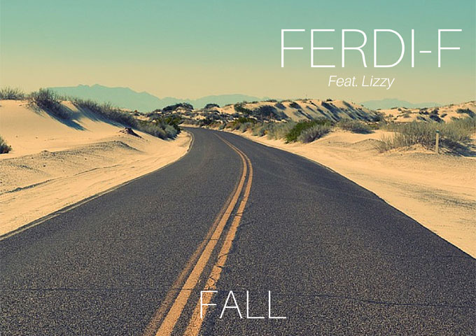 """FERDI-F: """"Fall"""" ft. Lizzy – rich piece of music that you won't easily tire of!"""