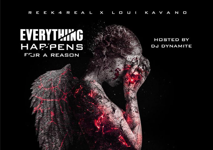 """Reek4Real X Loui Kavano: """"Everything Happens For A Reason"""" delivers skills and charisma!"""