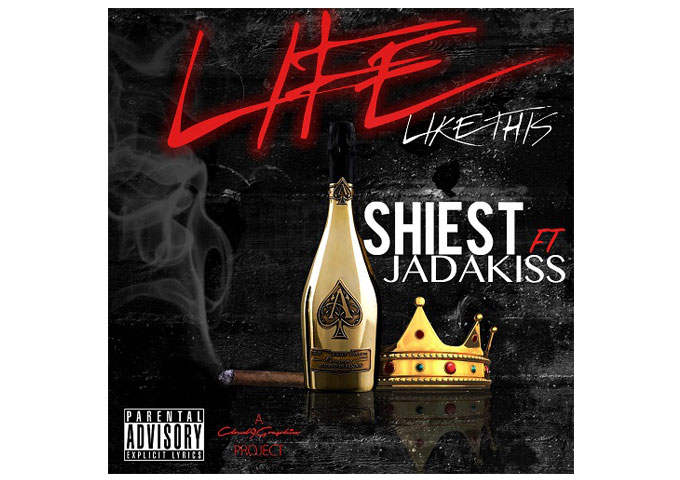 """BOYZ RECORDS ARTIST SHIEST CITY RELEASES """"LIFE LIKE THIS"""" FT. JADAKISS AND DYCE PAYNE!"""