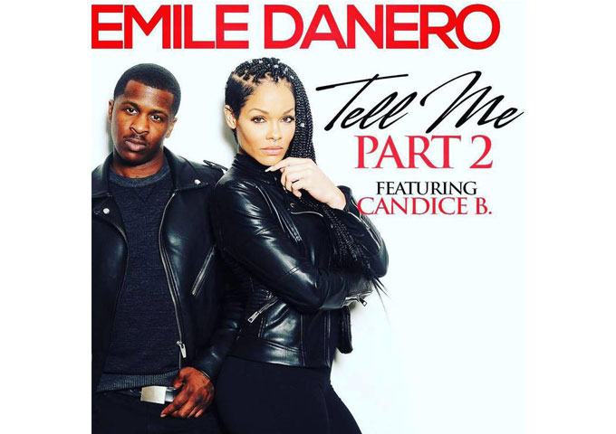 "Emile Danero: ""Tell me part 2"" ft. Candice Brook – shows us the glitz and the glam!"