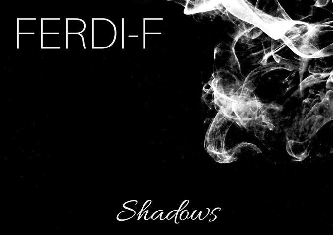 """FERDI-F: """"Shadows"""" – big synth stacks effectively blurs the lines between house, dance and pop"""