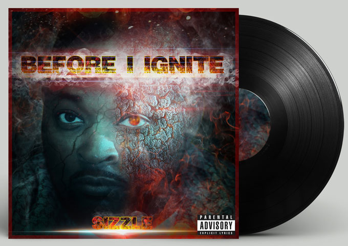 """SIZZLE is about to unleash his highly anticipated album, """"Before I Ignite"""""""