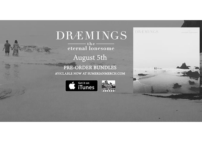 """DRÆMINGS: """"The Eternal Lonesome"""" – remarkable music from start to finish"""